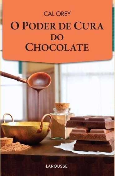 Livro O Poder De Cura Do Chocolate