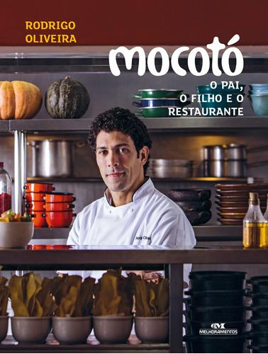 Mocotó  O Pai, O Filho E O Restaurante