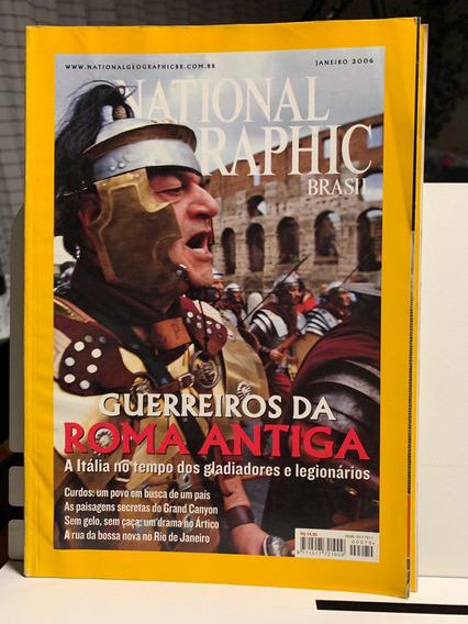 National Geographic Brasil Ed 70 Janeiro 2006 Guerreiros Rom