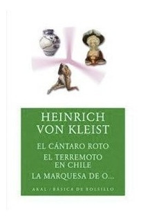 Cántaro Roto - Terremoto - Marquesa De O, Von Kleist, Akal