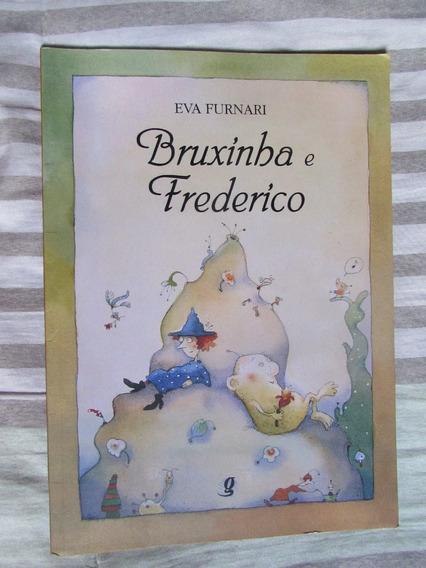 Bruxinha E Frederico - Eva Furnari (livro Infantil)