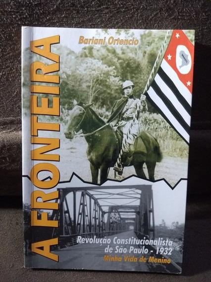 A Fronteira Revolução Constitucionalista De São Paulo (82)