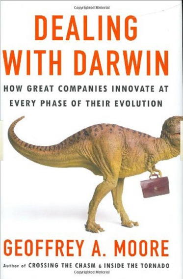 Dealing With Darwin - Geoffrey A. Moore -- Novo