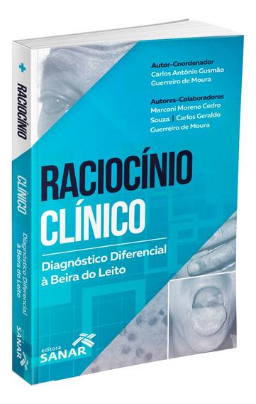 Raciocínio Clínico: Diagnóstico Diferencial À Beira Do Leito