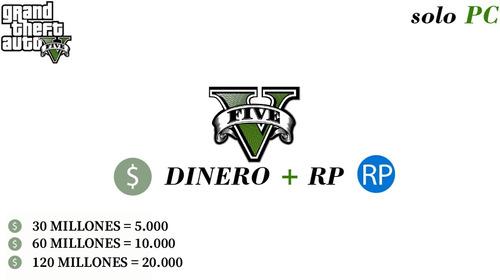 Dinero+rp Gta V Online 30 Millones Pc Método Seguro
