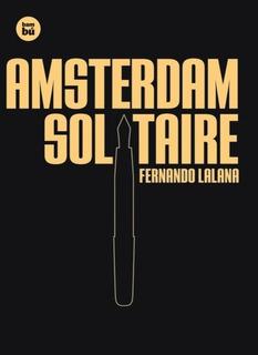 Libro Amsterdam Solitaire De Fernando Lalana
