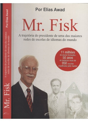 Mr. Fisk Livo Sobre O Fundador Da Rede De Ensino De Idiomas