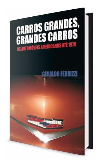 Livro - Carros Grandes, Grandes Carros