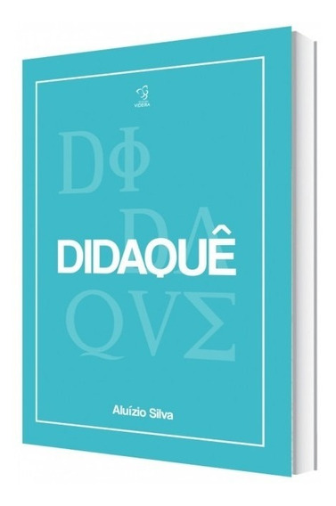 Didaquê - Aluízio A. Silva