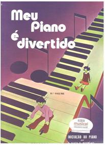 Meu Piano É Divertido Vol 2 Livro Método Partituras