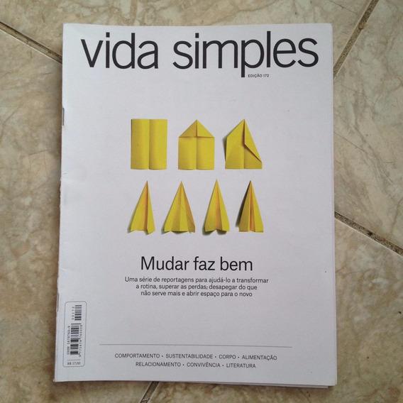 Revista Vida Simples N172 - Mudar Faz Bem Reportagens