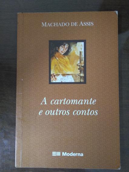 A Cartomante E Outros Contos- Machado De Assis/ Frete Grátis