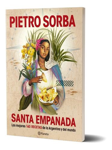 Imagen 1 de 6 de Santa Empanada  De Pietro Sorba - Planeta