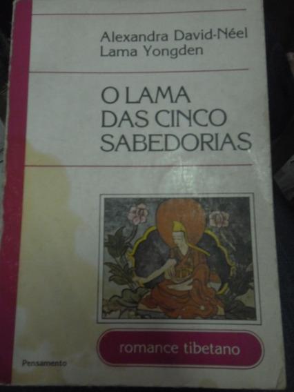 Livro - O Lama Das Cinco Sabedorias - Romance Tibetano