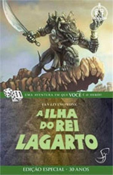 Ilha Do Rei Lagarto, A - Vol. 13 - Coleçao Fighting Fantasy