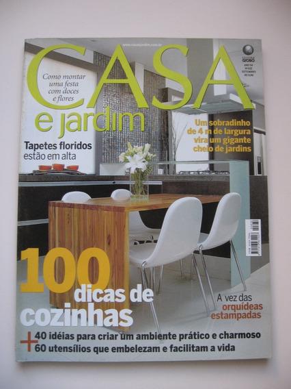 Revista Casa E Jardim - Nº 632 - 100 Dicas De Cozinhas