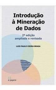 Introdução A Mineração De Dados 2ª Ediçã Luis Paulo Vieira