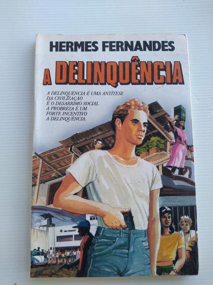 Livro - A Delinquência - Hermes Fernandes