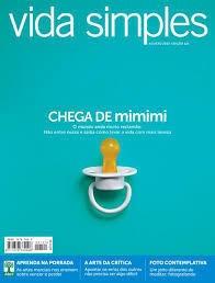 Vida Simples - Edição 121 - Chega De Mimimi Editora Abril