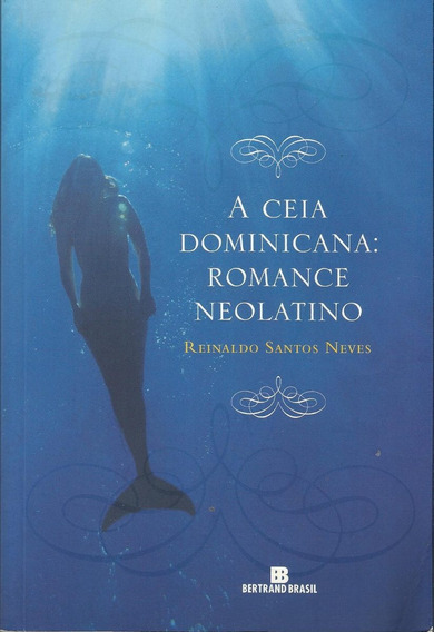 Livro A Ceia Dominicana - Romance Neolatino