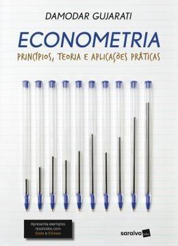 Econometria - Principios, Teoria E Aplicacoes Praticas