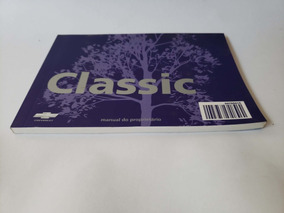 Manual Proprietário Corsa Classic 2013 Novo Gm Em Branco