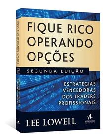 Fique Rico Operando Opções - Digital Traduzido - Lee Lowell