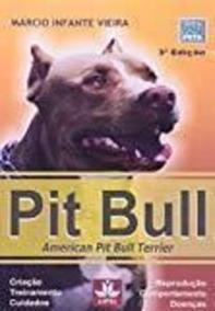 Pit Bull. American Pit Bull Terrier Márcio Infante Vieira