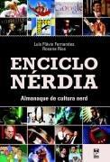 Enciclo Nérdia - Almanaque De Cultura Ne Luis Flavio Fernan