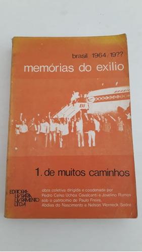 Memórias Do Exílio Ditadura Militar De 1978 Primeira Edição