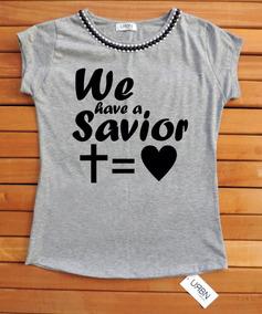Camiseta Feminina T-shirt Feminina Gospel Savior