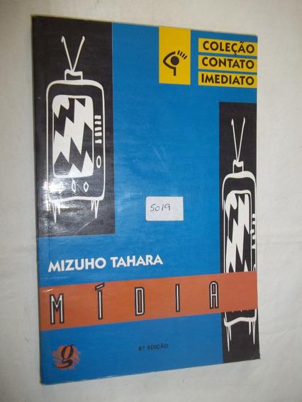 Livro - Mídia - Mizuho Tahara - Coleção Contato Imediato