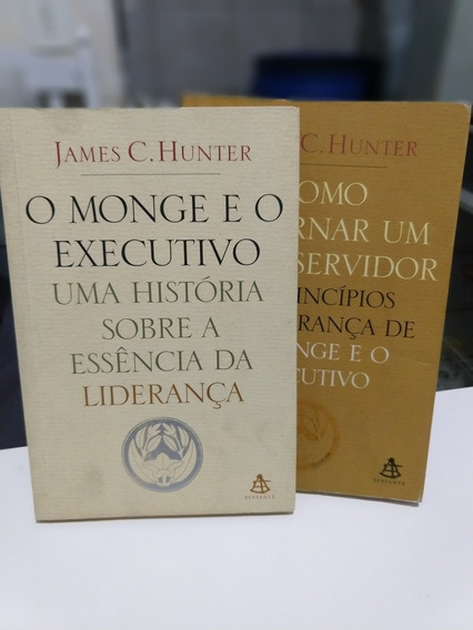 James C. Hunter - Best Sellers - 2 Livros