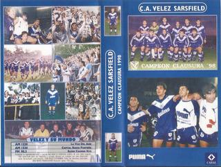 Velez Sarsfield Campeon Clausura 1998 Vhs