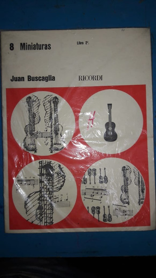 8 Miniaturas Juan Buscaglia Ricordi Musica Pilar