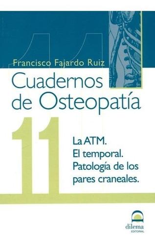 Osteopatia 11 Cuadernos . La Atm . El Temporal . Patologia D