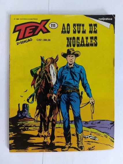 Tex N° 111 Ao Sul De Nogales 2° Edição Raro