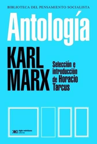 Antología De Marx - Karl Marx