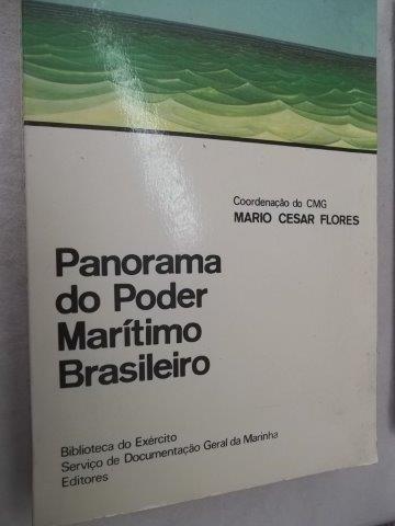 * Panorama Do Poder Maritimo Brasileiro - Livro