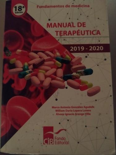 Imagen 1 de 3 de Manual De Terapéutica Edición 18 Fundamentos De Medicina