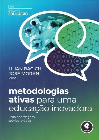 Metodologias Ativas Para Uma Educacao Inovadora - Uma Abor