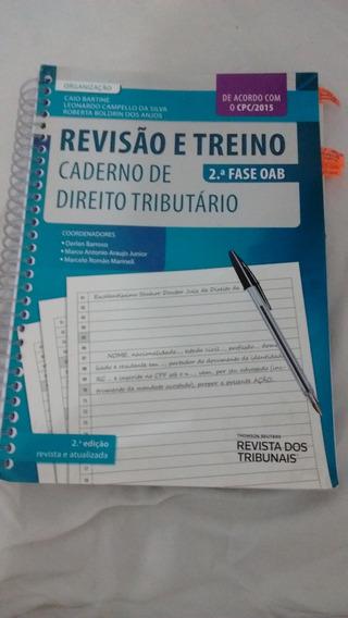 Revisão E Treino Direito Tributario - 2ª Fase Oab
