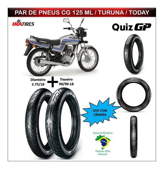 Combo Pneus Cg 125 Ml / Turuna / Today Dianteiro +traseiro