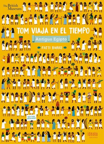 Tom Viaja En El Tiempo - Antiguo Egipto - Álbum - Ideaka