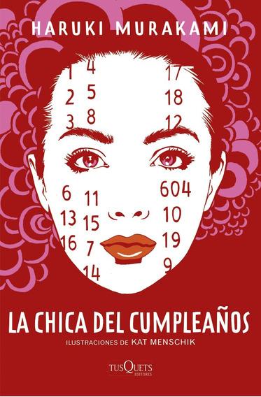 P. Dura La Chica Del Cumpleaños - Haruki Murakami - Original