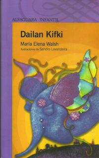Libro Nuevo. Dailan Kifki. Maria Elena Walsh