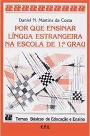 Por Que Ensinar Língua Estrangeira Na Es Costa, Daniel Mart