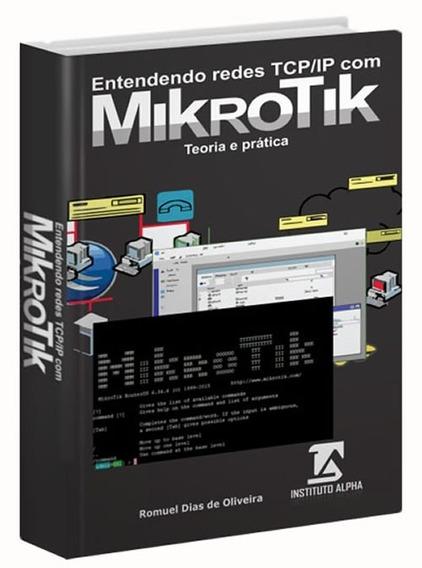 Livro De Mikrotik - Curso Completo E Prático - Passo A Passo