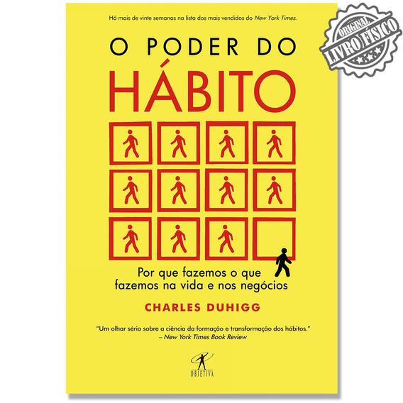Livro O Poder Do Habito - Charles Duhigg - Envio Rápido
