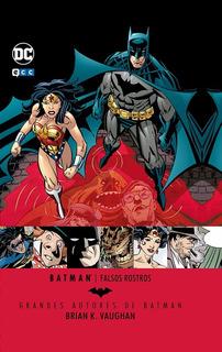 Grandes Autores De Batman Brian K Vaughan Falsos Rostros